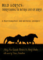 Wild Horses: Understanding the Natural Lives of Horses DVD